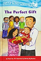 The Perfect Gift (Dive Into Reading; 5)