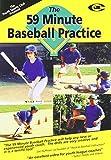 Baseball Coaching:The 59 Minute Baseball Practice