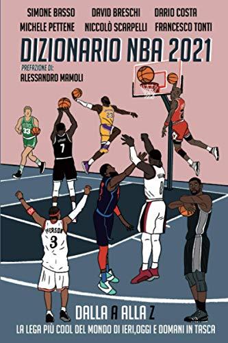 Dizionario NBA 2021: Dalla A alla Z la lega più cool del mondo di ieri, oggi e domani in tasca