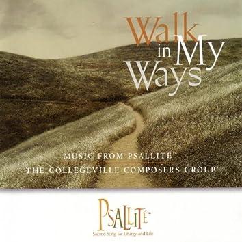 Walk In My Ways: Music from Psallité