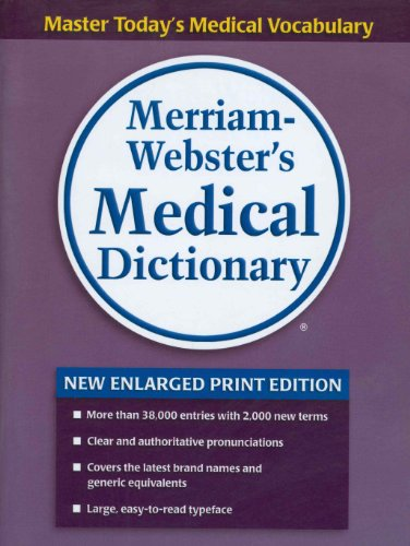 Merriam-Webster's Medical Dictionary, new enlarged print edition
