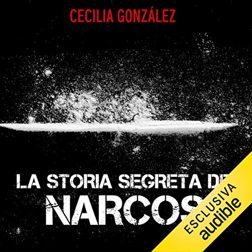 Storia segreta dei narcos audiobook cover art
