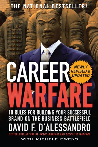 Career Warfare: 10 Rules for Building a Sucessful Personal Brand on the Business Battlefield (English Edition)