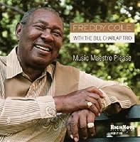 Music Maestro Please by FREDDY COLE (2007-09-11)