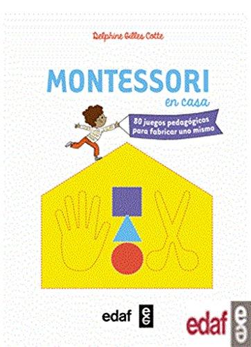 Montessori en casa, 80 juegos