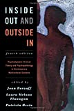 Inside Out and Outside In: Psychodynamic Clinical Theory and Psychopathology in Contemporary Multicultural...