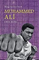 Muhammed Ali; Ringe Yazilan Tarih