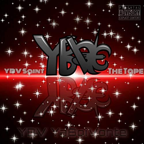 YBV Saint the Tape [Explicit]
