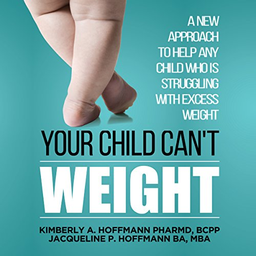 Your Child Can't Weight audiobook cover art