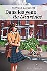 Dans les yeux de Laurence par Laviolette