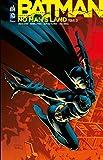 Batman - No Man's Land - Tome 3 - Format Kindle - 9,99 €