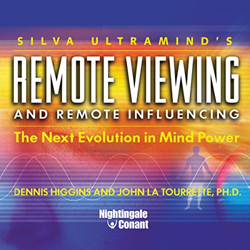 Remote Viewing and Remote Influencing audiobook cover art