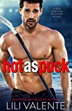 Hot as Puck: A Sexy Standalone Romantic Comedy (Bad Motherpuckers Book 1)