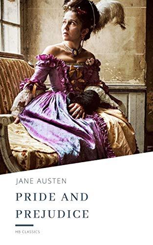 Pride and Prejudice (English Edition)