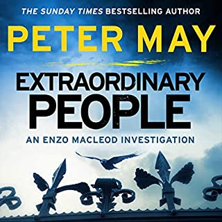 Extraordinary People     Enzo Macleod, Book 1              By:                                                                                                                                 Peter May                               Narrated by:                                                                                                                                 Peter Forbes                      Length: 11 hrs and 20 mins     21 ratings     Overall 3.8