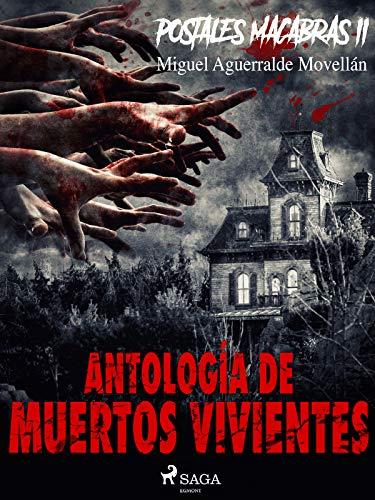 Postales macabras II: Antología de muertos vivientes de Miguel Aguerralde Movellán