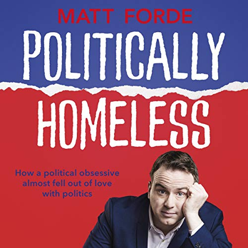 Politically Homeless (English Edition)