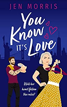 You Know it's Love (Love in the City Book 2) by [Jen Morris]