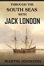 Through the South Seas with Jack London