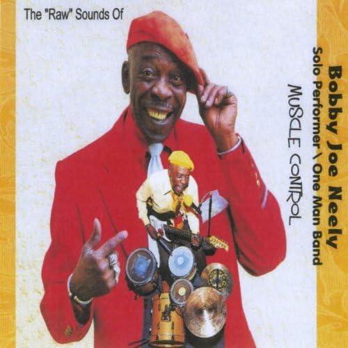 Bobby Joe Neely / One Man Band