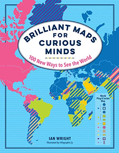 Image of Brilliant Maps for Curious Minds: 100 New Ways to See the World