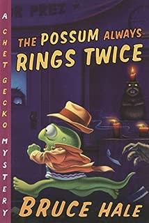 The Possum Always Rings Twice (11) (Chet Gecko)