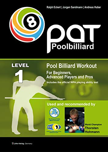 Pool Billiard Workout PAT Level 1: Includes the official WPA playing ability test - For beginners to intermediate players (PAT-System Workout) (English Edition)