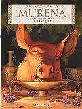 Murena - Tome 10 - Le Banquet - Format Kindle - 6,99 €
