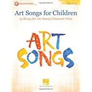Art Songs for Children: 13 Songs for the Young Classical Voice - with Recorded Piano Accompaniments Online