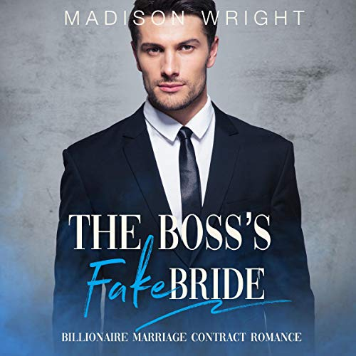 The Boss's Fake Bride audiobook cover art