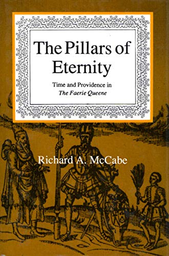 The Pillars of Eternity: Time and Providence in the Faerie Queene