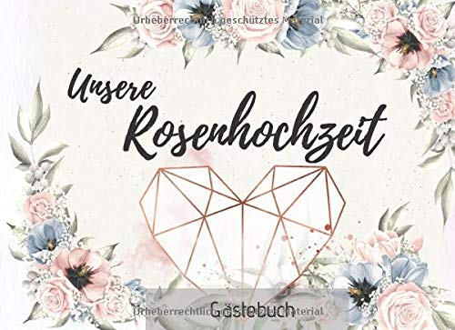 Unsere Rosenhochzeit Gästebuch: das perfekte Gästebuch für deine Glückwünsche| Pink blaue Rosen...