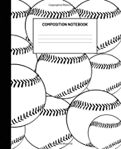 Composition Notebook: Baseball, College Ruled,100 Pages, For Work or Home, To Do List, Planning, Tactics, Coaching, Training, Team, Homework, Back to School, Journal