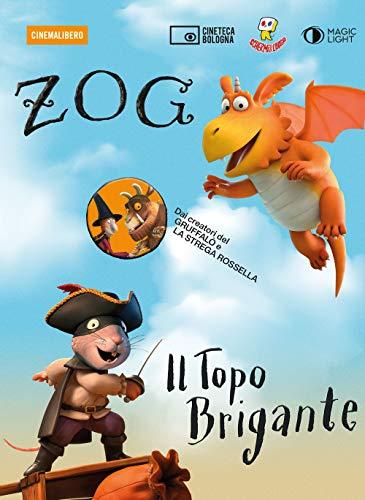 Zog E Il Topo Brigante. DVD. Con Libro in Brossura