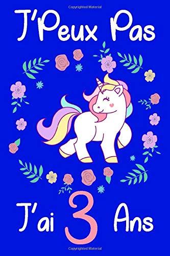 J'peux Pas J'ai 3 ans: Anniversaire de Princess cadeaux pour les filles de 3 ans / 6 x 9 - 110 pages