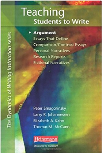 Teaching Students to Write Argument (Dynamics of Writing Instruction)