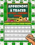 Apprenons à tracer - Lettres, chiffres, formes: Cahier d'activités pour enfants âgés de 3 à 6 ans