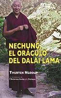 Nechung, el oraculo del Dalai Lama / Nechung, the Oracle of the Dalai Lama (Sabiduria Perenne)