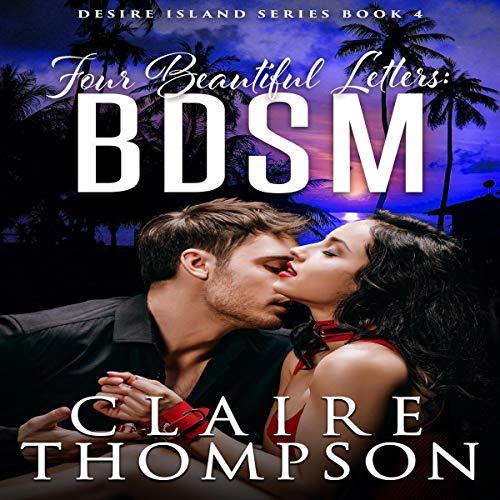 Four Beautiful Letters: BDSM cover art