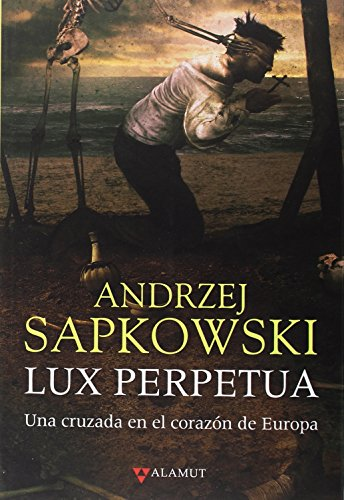 Lux perpetua (Alamut Serie Fantástica)