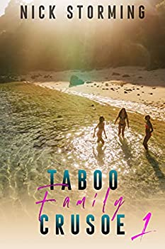 Taboo Family Crusoe  Part One  A Step Harem Fantasy   Lost at Sea Book 1