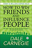 How to Win Friends and Influence People - 01/01/2018