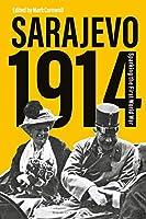 Sarajevo 1914: Sparking the First World War