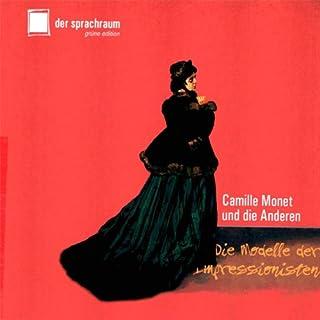 Camille Monet und die Anderen. Die Modelle der Impressionisten Titelbild