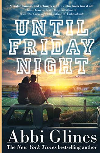 Until Friday Night: Abbi Glines: 1
