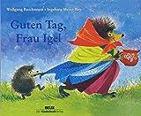 Guten Tag, Frau Igel: Vierfarbiges Pappbilderbuch