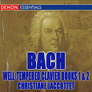 Bach: Well Tempered Clavier, Books I & II