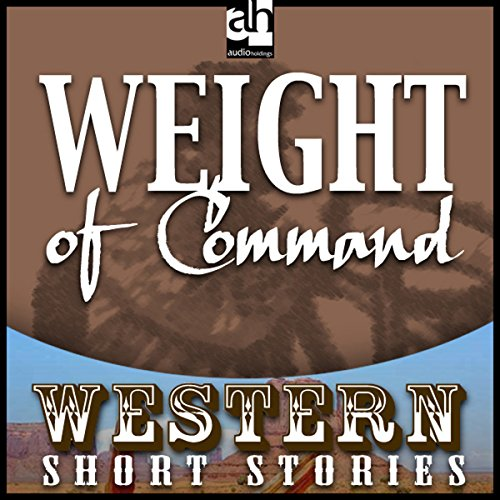 Weight of Command audiobook cover art