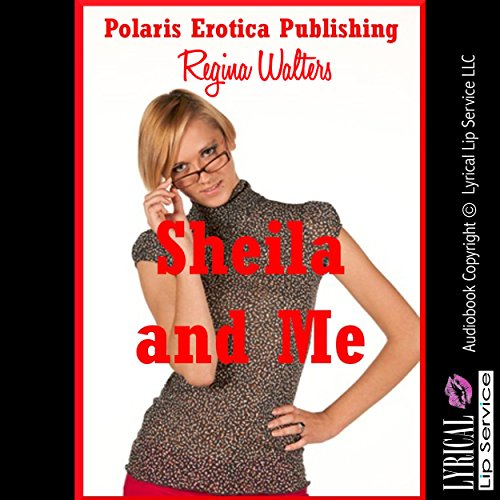 Sheila and Me audiobook cover art