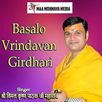 Basalo Vrindavan Girdhari